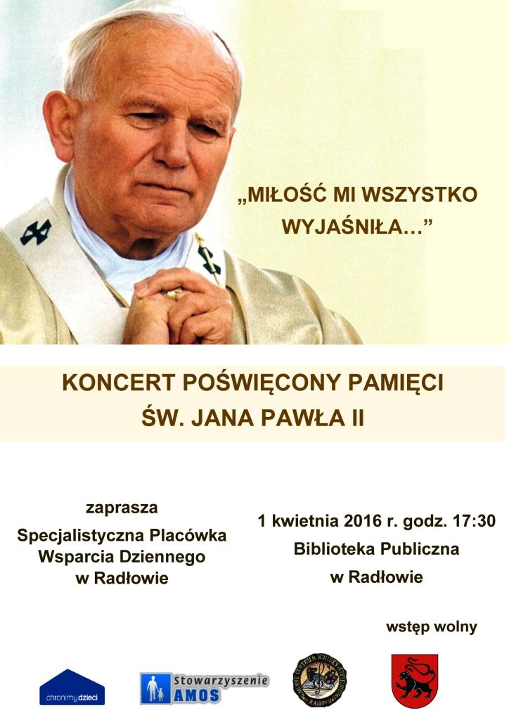 Zdjęcie przedstawia plakat promujący koncert poświęcony pamięci św. Jana Pawła II.