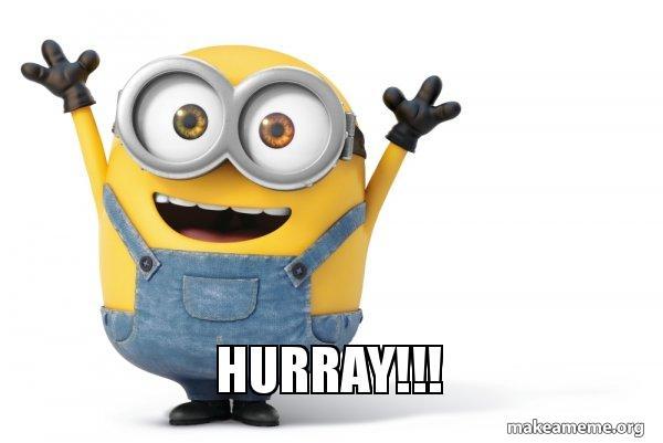 """Na zdjęciu widnieje minionek z napisem """"Hurray!!!""""."""