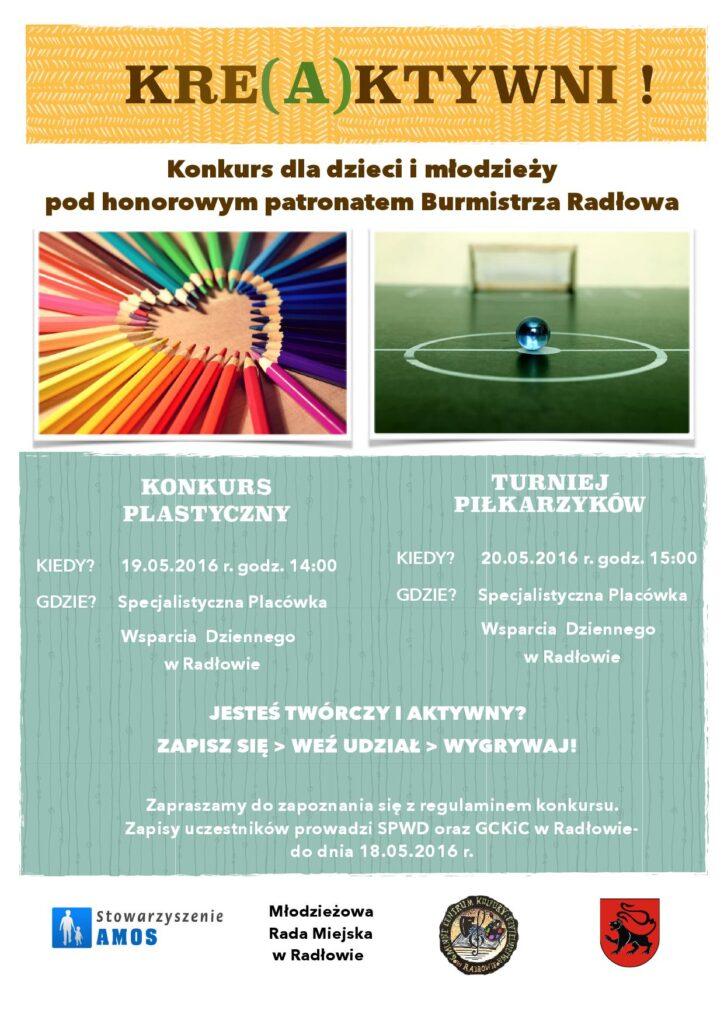 """Plakat promujący konkurs """"Kre(a)ktywni"""". Jest to konkurs pod patronatem honorowym Burmistrza Radłowa."""